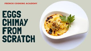 Oeufs chimay: vegetarian egg recipes with mushroom duxelle and mornay sauce