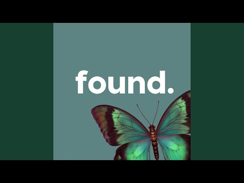 Found/Wander Is Over (Spontaneous)