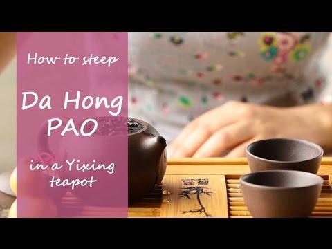 How To Steep Da Hong Pao Tea In Yixing Teapot