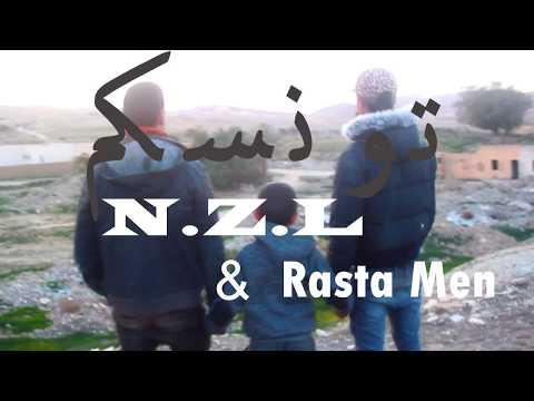 """N.Z.L Ft. Rasta Men : """"Touneskom"""" تونسكم"""