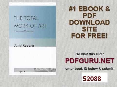 The Total Work of Art in European Modernism Signale Modern German Letters, Cultures, and Thought