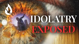 Exposing the Root of Idolatry: Why Some Stray from the One True God