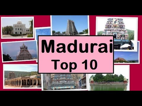 Madurai Tourism | Famous 10 Places to Visit in Madurai Tour