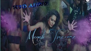Manali trance || 3D Audio|| use headphone | Remixed Song HQ 3d Song