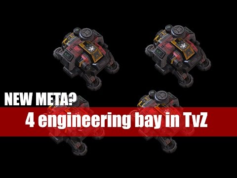 NEW META? 4 Engineering bay in TvZ :P StarCraft 2: Legacy of