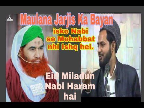 Eid Milad Un Nabvi (Ishq VS Mohabbat🤔) Maulana Jarjis Ansari Hafzaullah KarwaMuni Bahadurganj
