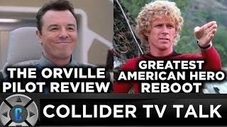 The Orville Pilot Review, Greatest American Hero Reboot – TV Talk