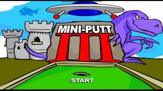 Mini Putt 3 Full Gameplay Walkthrough
