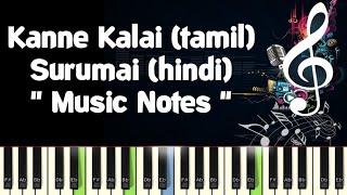 Kanne Kalaimane/Surumai Akhiyon/Piano Notes /Midi File /Karaoke