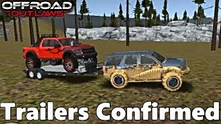 Off-Road Outlaws: TRAILER TOWING CONFIRMED!!