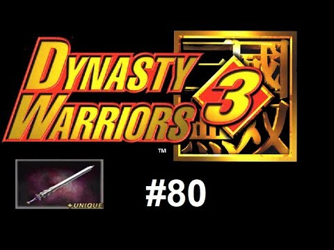 Let's Play Dynasty Warriors 3 #80 - Dong Zhuo 4th Weapon