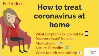 Coronavirus | Covid 19 | How to treat coronavirus at home