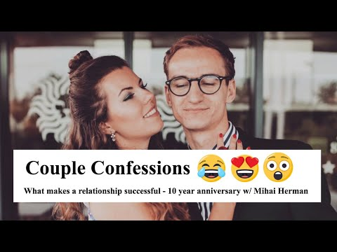 what-makes-a-relationship-successful-|-couple-confessions-#1-with-mihai-herman