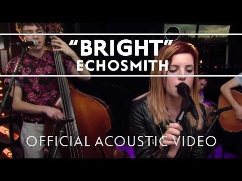 Echosmith - Bright (Acoustic) [Live]