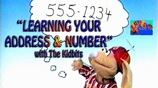 LEARNING YOUR ADDRESS & NUMBER, with The KidBits