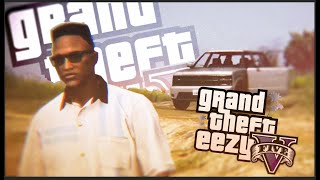 BACK IN THE CITY... But A Lot Has Changed. | GRAND THEFT EEZY II #1