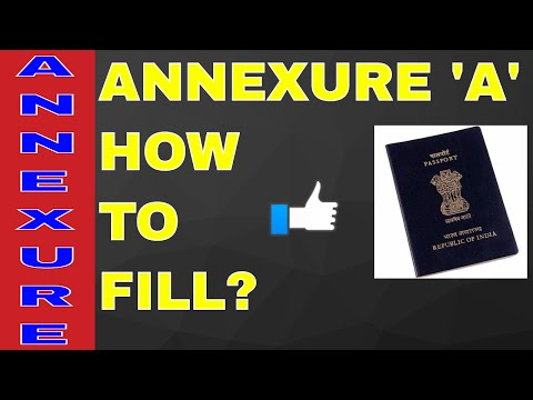 HOW TO FILL ANNEXURE 'A' FOR PASSPORT? ALL INFO WITH SAMPAL! ON YOUR DEMAND!! (HINDI)