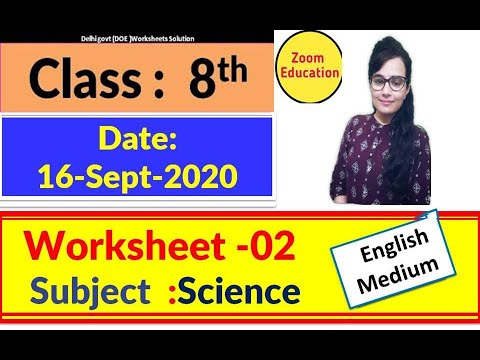 Doe Worksheet 2 Class 8 Science : 16 Sept 2020 : English medium