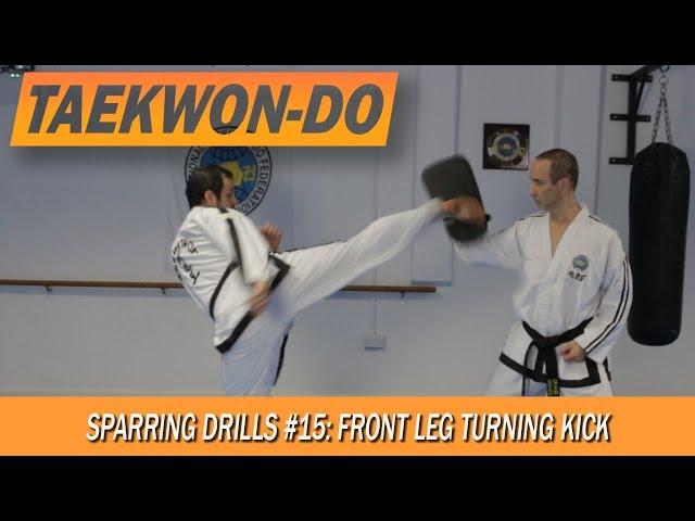 Sparring Drills #15: Front leg Turning Kick