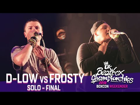 D-Low vs Frosty | Solo Final | 2018 UK Beatbox Championships