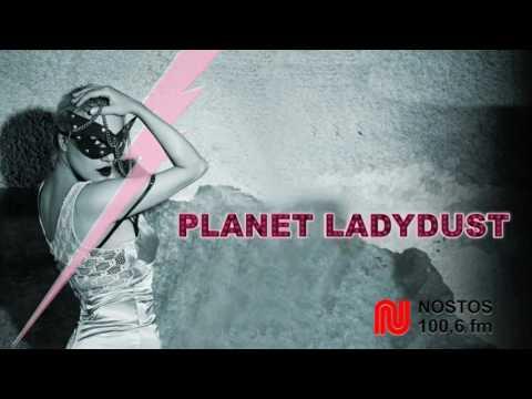 Planet Ladydust Radio Broadcast.