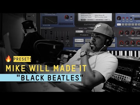🔥 Presets - The plugin Mike Will Made It Uses (Black Beatles)