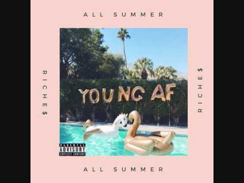 Riche$-All Summer (Prod.CorMill)