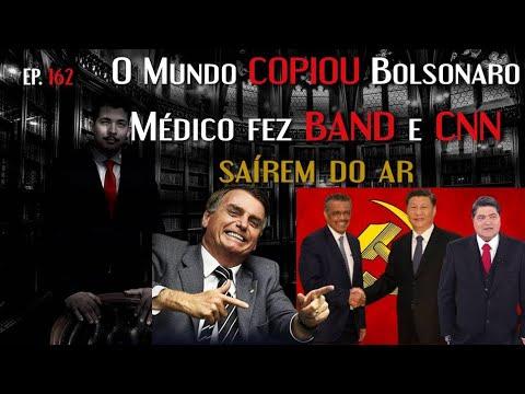 O Mundo COPIOU Bolsonaro, Médico Fez BAND E CNN Saírem Do Ar, DIRETOR Da OMS é COMUNISTA - EP162