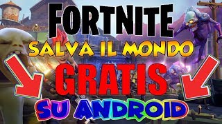 FORTNITE mobile ANDROID - SAVE THE FREE WORLD on ANDROID?!