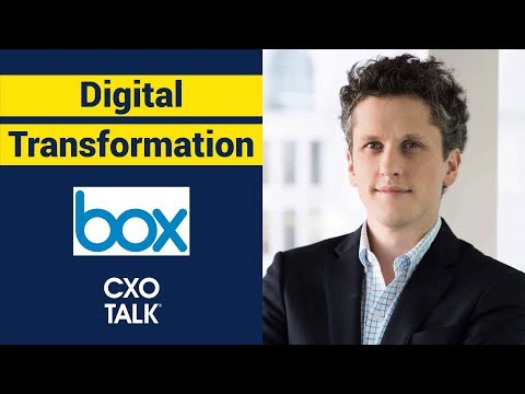 Digital Transformation with Aaron Levie, CEO, Box (CXOTalk #278)