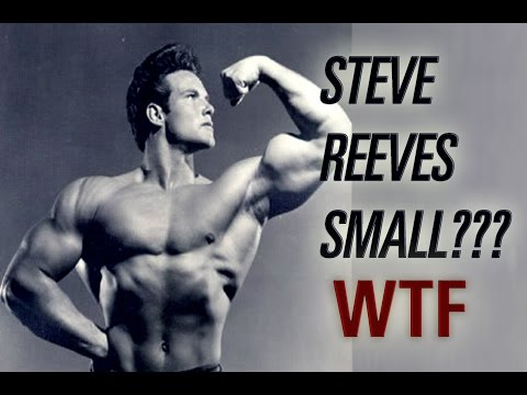 Steve Reeves Was Small???