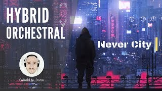 Never City | Hybrid Orchestral