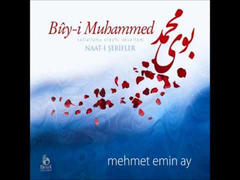 Mehmet Emin AY - Buy-i Muhammed - Ey Deste-i Gül.m