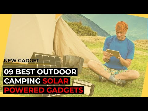 09 Best Outdoor Camping Solar Powered Gadgets