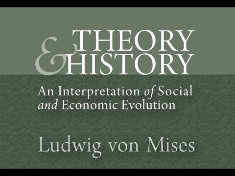 Theory and History (Introduction) by Ludwig von Mises
