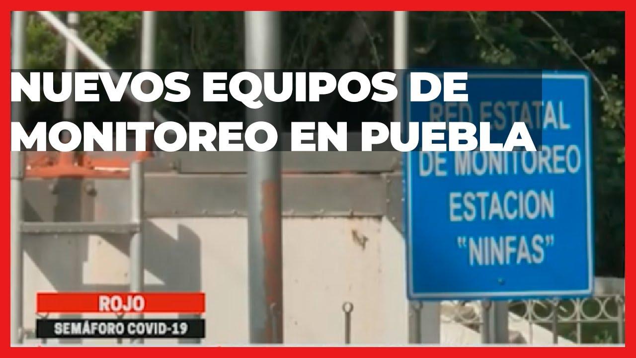 Nuevos equipos de monitoreo | Las Noticias Puebla