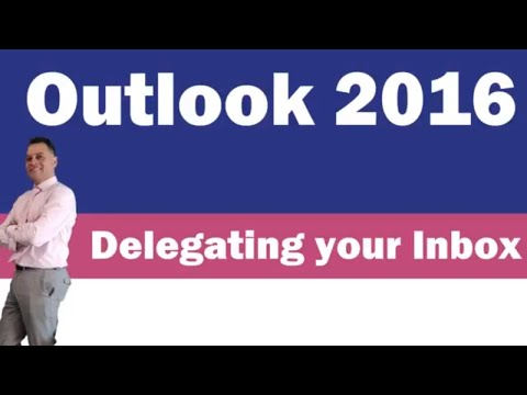 How to delegate access to your inbox in Outlook 2016?