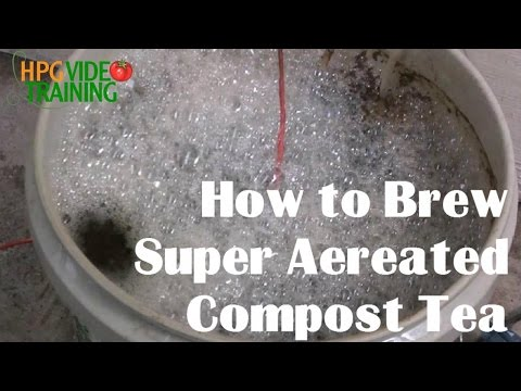 How to Brew Super Aerated Compost tea