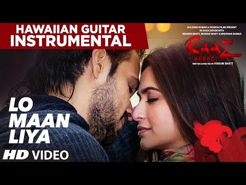 Lo Maan Liya Humne Full Song | Raaz Reboot...