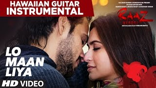 Lo Maan Liya Humne Full Song | Raaz Reboot | Hawaiian Guitar Instrumental By RAJESH THAKER
