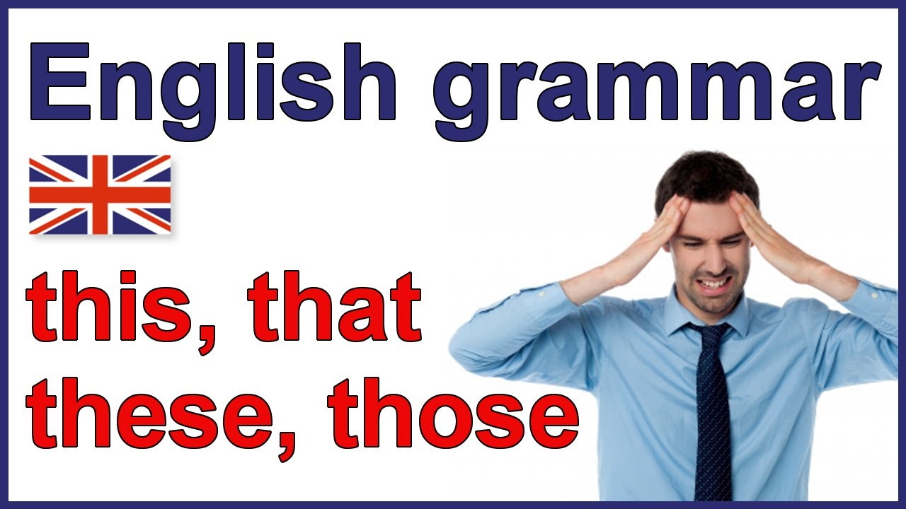 Uncategorized This That These Those Worksheets this that these those demonstratives english grammar youtube