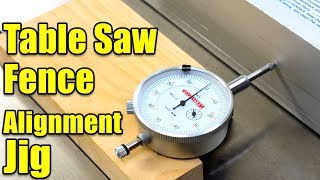 Make a Table Saw Fence Alignment Jig for Checking Fence Alignment -  Woodworking Table Saw Jig