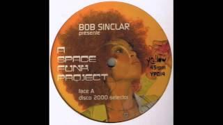 Bob Sinclar (Disco 2000 Selector) 1996