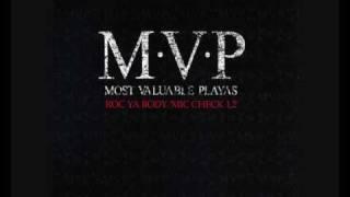 M.V.P - Rock Ya Body