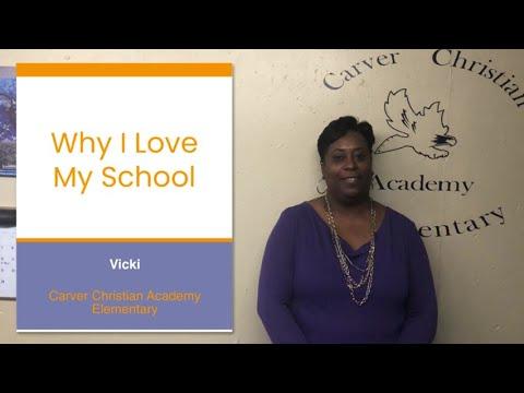 Why administrator Vicki loves Carver Christian Academy Elementary