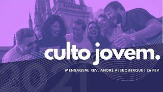 Culto Jovem   Igreja Presbiteriana do Rio   26.02.2021