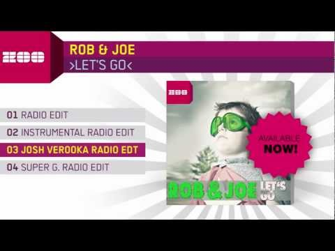 Rob & Joe - Let's Go (Josh Verooka Radio Edit)