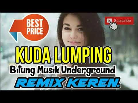 KUDA LUMPING DJ REMIX ENAK BITUNG MUSIK UNDERGROUND 2018