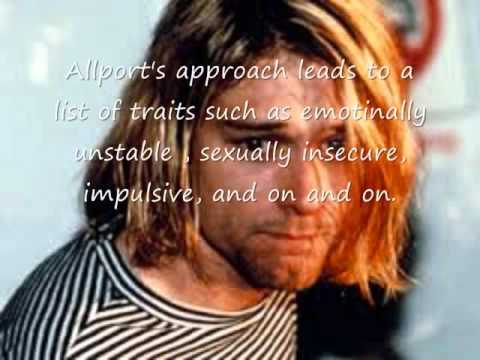 personality analysis of kurt cobain Read more: watch: kurt cobain is angst-ridden in 'cobain: montage of heck'  trailer brett morgen knew about the storage facility where.
