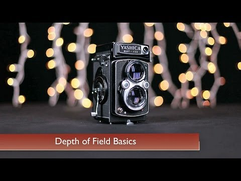 Depth of Field Basics